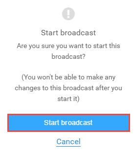 Start broadcast notice